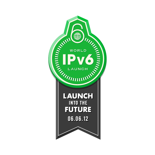 World IPv6 Launch Day - June 6, 2012