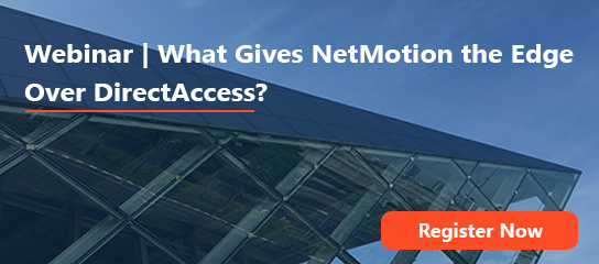 DirectAccess and NetMotion Mobility Webinar