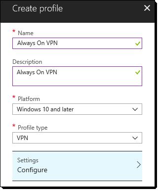 Deploying Windows 10 Always On VPN with Microsoft Intune